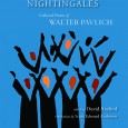 "[The following is Scott Edward Anderson's Introduction to Sensational Nightingales: The Collected Poems of Walter Pavlich, just published by Lynx House Press. --Editor] ""Writing is a way of saying you […]"