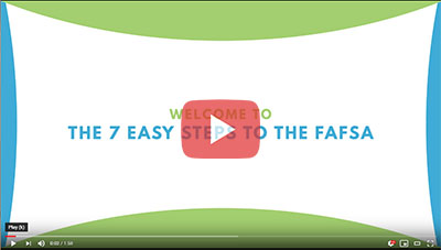 The 7 Easy Steps to the FAFSA