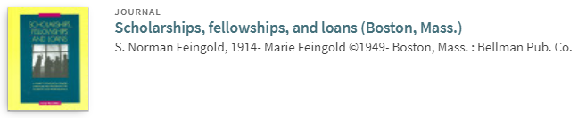 Feingold, S. Norman, and Feingold, Marie. Scholarships, Fellowships, and Loans (Boston, Mass) (1949)