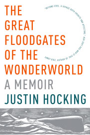 """The Great Floodgates of the Wonderworld"" by Justin Hocking"
