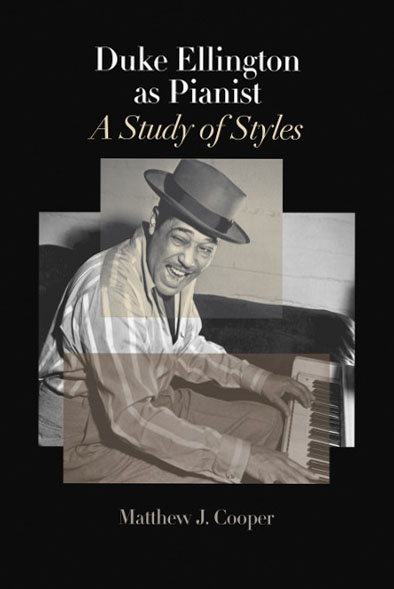 """Duke Ellington as Pianist"" by Matthew J. Cooper"
