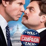 """The Campaign"""