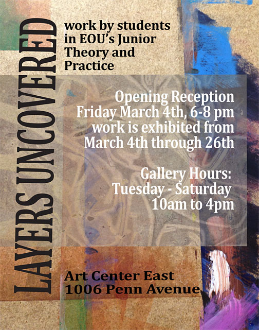 """""""Layers Uncovered"""" features the creative projects of junior art majors."""