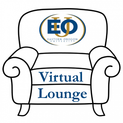 EOU's Virtual Lounge is open every Tuesday and Thursday.