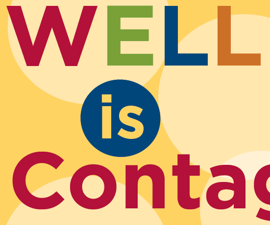 Wellness is Contagious!