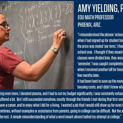 Amy Yielding graduated from Northern Arizona University with at bachelor's in mathematics in 2004, then from Washington State University with a master's in 2007, and again from WSU with a Ph.D. in Mathematics in 2009.