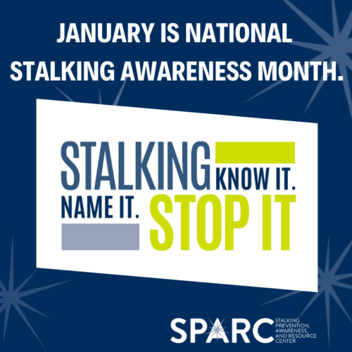 National Stalking Awareness Month features info sessions